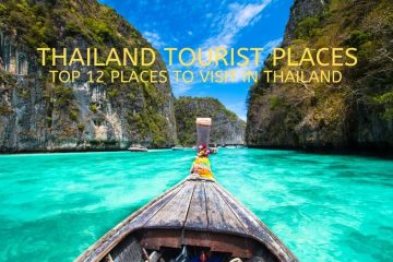 Thailand Tourist Places: Top 12 places to visit in Thailand