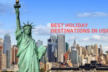 Best Holiday Destinations In USA